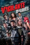 Vigilante Diaries Movie Streaming Online