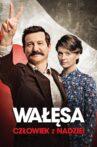 Walesa: Man of Hope Movie Streaming Online