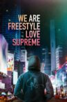 We Are Freestyle Love Supreme Movie Streaming Online