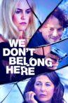 We Don't Belong Here Movie Streaming Online