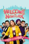 Welcome to New York Movie Streaming Online