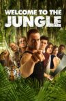 Welcome to the Jungle Movie Streaming Online