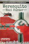 Weresquito: Nazi Hunter Movie Streaming Online
