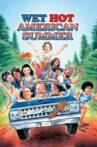 Wet Hot American Summer Movie Streaming Online