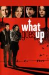 What Goes Up Movie Streaming Online