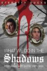 What We Do in the Shadows: Interviews with Some Vampires Movie Streaming Online
