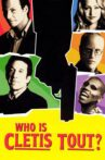 Who Is Cletis Tout? Movie Streaming Online