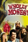 Wholly Moses Movie Streaming Online