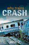 Why Trains Crash Movie Streaming Online