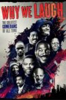 Why We Laugh: Black Comedians on Black Comedy Movie Streaming Online
