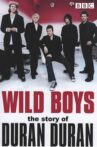 Wild Boys: The Story of Duran Duran Movie Streaming Online