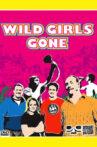 Wild Girls Gone Movie Streaming Online