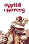 Wild Rovers Movie Streaming Online