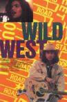 Wild West Movie Streaming Online
