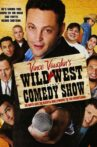 Wild West Comedy Show: 30 Days & 30 Nights - Hollywood to the Heartland Movie Streaming Online