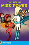 WordGirl: The Rise of Ms. Power Movie Streaming Online