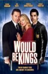 Would Be Kings Movie Streaming Online
