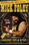 WWE: Mick Foley's Greatest Hits & Misses - A Life in Wrestling Movie Streaming Online