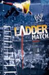 WWE: The Ladder Match Movie Streaming Online