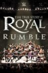 WWE: The True Story of The Royal Rumble Movie Streaming Online