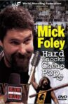 WWF: Mick Foley - Hard Knocks & Cheap Pops Movie Streaming Online