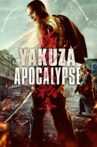 Yakuza Apocalypse Movie Streaming Online