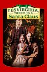 Yes Virginia, There Is a Santa Claus Movie Streaming Online