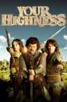 Your Highness Movie Streaming Online