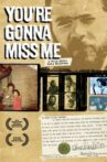 You're Gonna Miss Me: A Film About Roky Erickson Movie Streaming Online