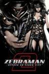 Zebraman 2: Attack on Zebra City Movie Streaming Online