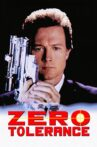 Zero Tolerance Movie Streaming Online