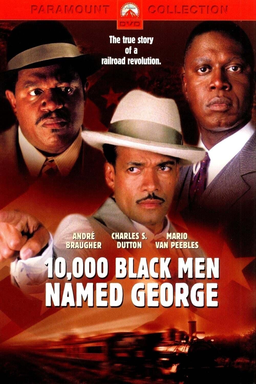 10,000 Black Men Named George Movie Streaming Online