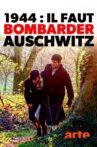 1944: Should We Bomb Auschwitz? Movie Streaming Online