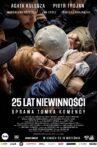 25 Years of Innocence Movie Streaming Online