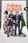 3, 2, 1... Frankie Go Boom Movie Streaming Online