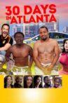 30 Days in Atlanta Movie Streaming Online