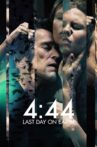 4:44 Last Day on Earth Movie Streaming Online