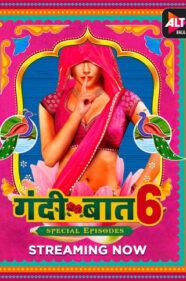 Gandii Baat Season 6 Series Review