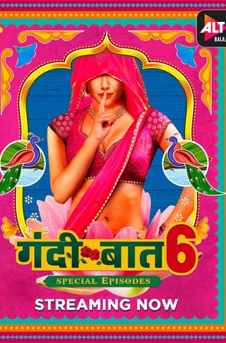 Download [18+] Gandii Baat (Season 6) Hindi Complete ALTBalaji Original WEB Series 480p | 720p