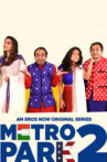 Metro-Park-2,-a-Hindi-series-is-streaming-online,-watch-on-Eros-Now,-streaming-on-29th-January.