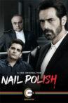 Nail Polish Movie Review -Zee5