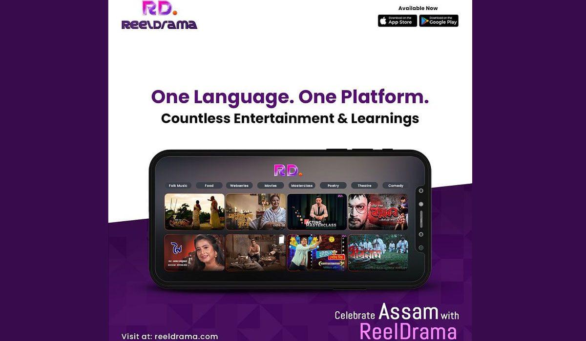 Reeldrama: An Exclusive New OTT For Assamese Content