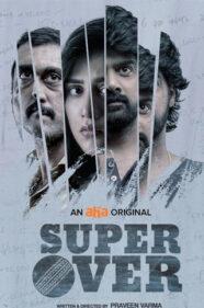Super Over Movie Review Aha Video OTT