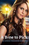 A Bone to Pick: An Aurora Teagarden Mystery Movie Streaming Online