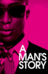 A Man's Story Movie Streaming Online