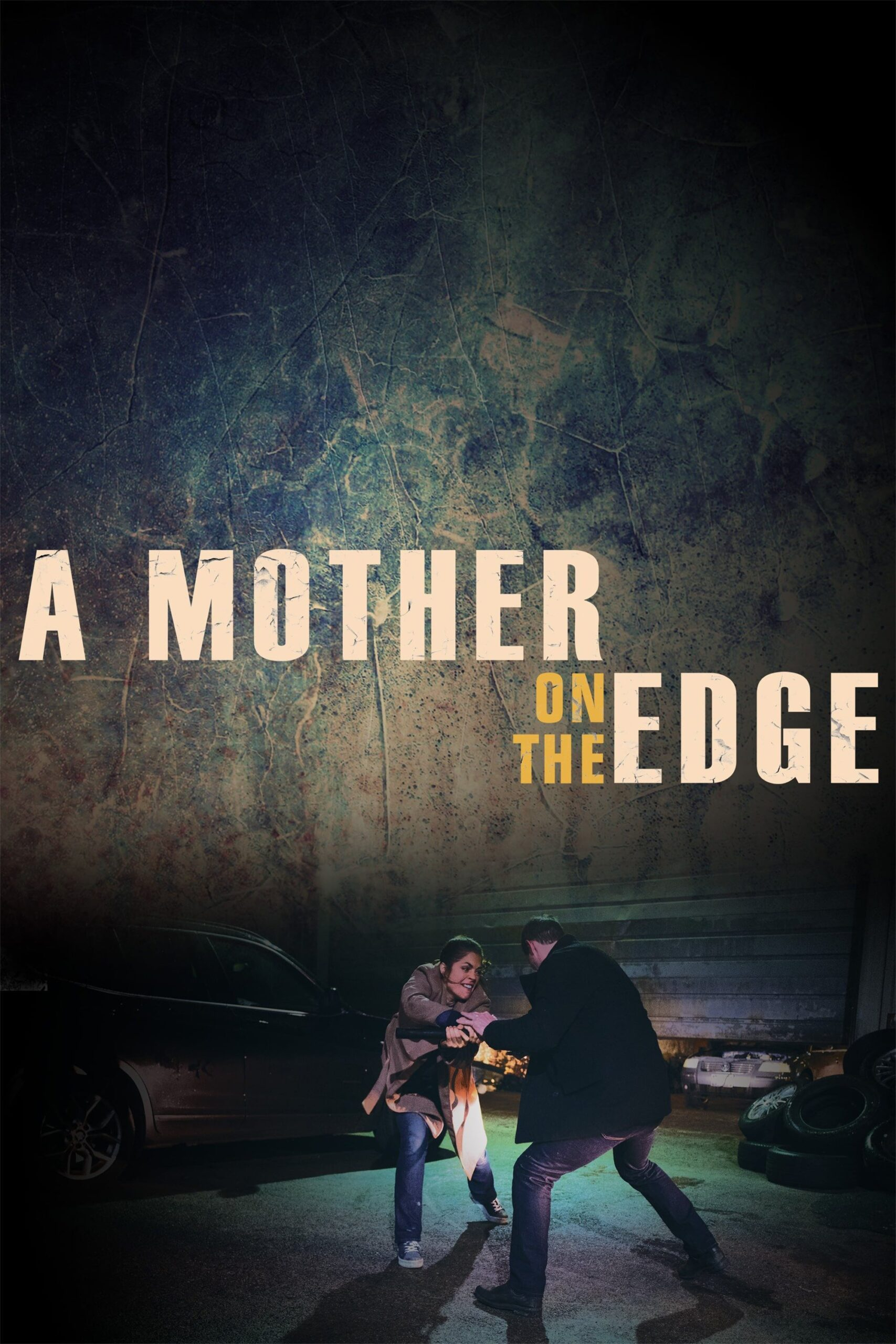 A Mother on the Edge Movie Streaming Online