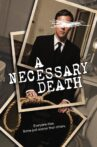A Necessary Death Movie Streaming Online