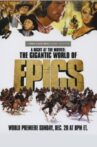 A Night at the Movies: The Gigantic World of Epics Movie Streaming Online