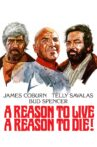 A Reason to Live, a Reason to Die Movie Streaming Online