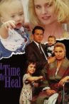 A Time to Heal Movie Streaming Online